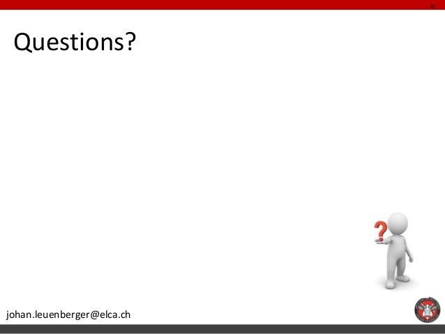 35 Questions?johan.leuenberger@elca.ch