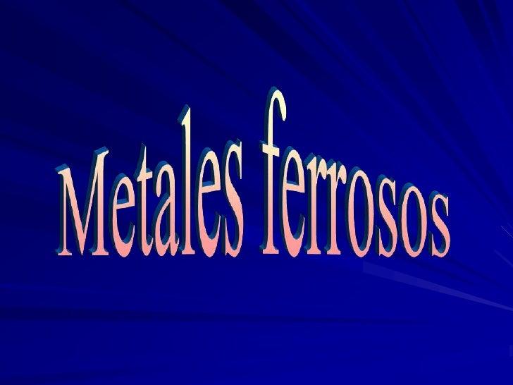 Metales ferrosos metales ferrosos ndice clasificacin del metal situacin en la tabla peridica ficha identificativa caractersticas urtaz Images