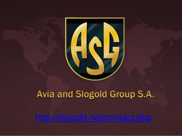 Avia and Slogold Group S.A. http://slogold.net/contact.php