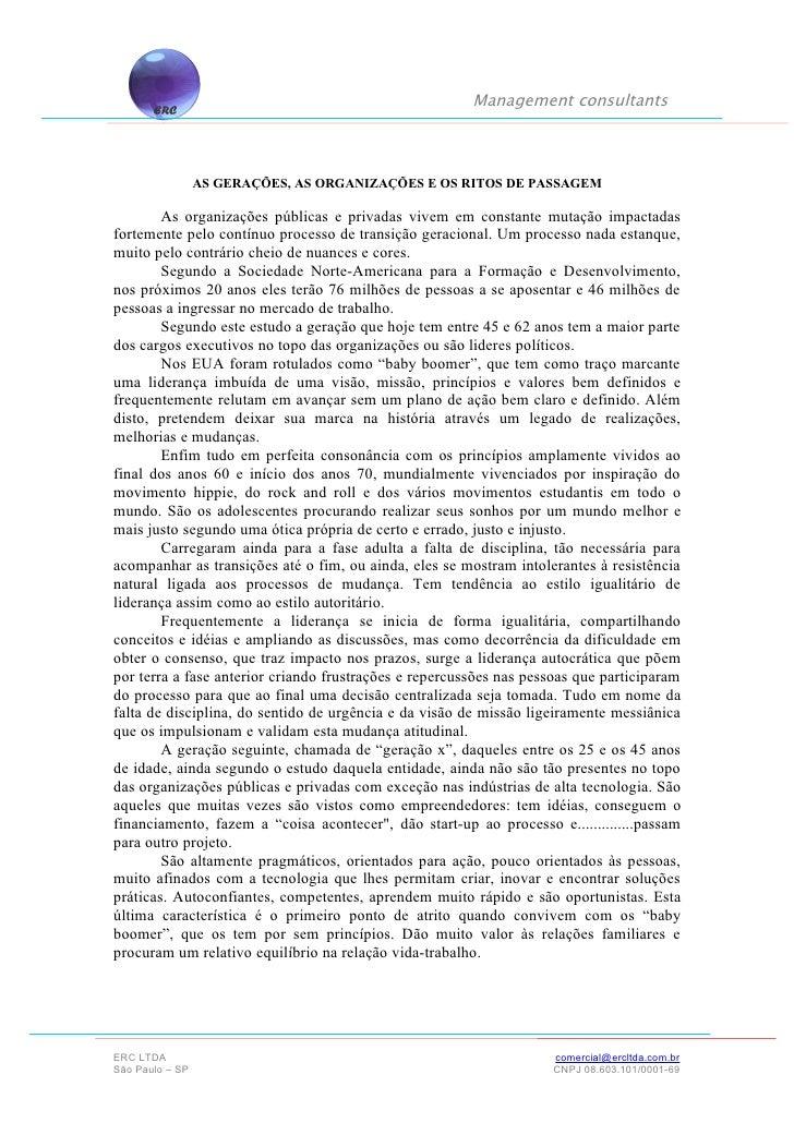 Management consultants                 AS GERAÇÕES, AS ORGANIZAÇÕES E OS RITOS DE PASSAGEM  As organizações públicas e pri...