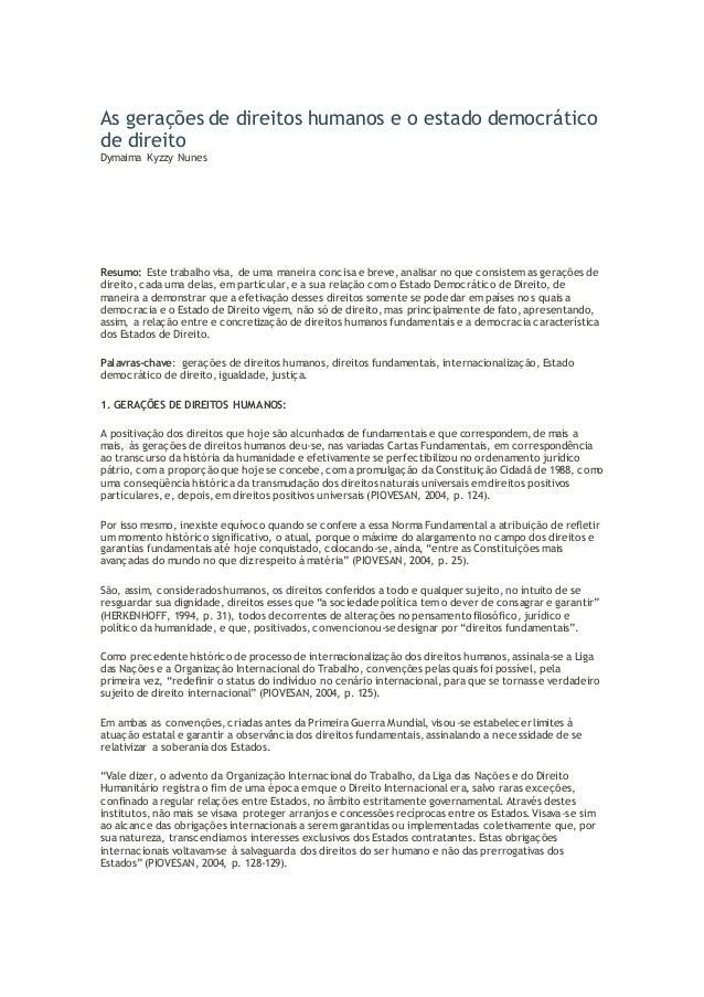 As gerações de direitos humanos e o estado democrático  de direito  Dymaima Kyzzy Nunes  Resumo: Este trabalho visa, de um...