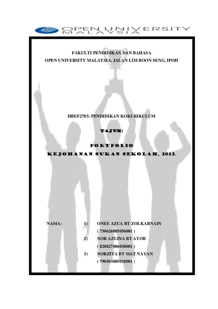 FAKULTI PENDIDIKAN DAN BAHASAOPEN UNIVERSITY MALAYSIA, JALAN LIM BOON SENG, IPOH        HBEF2703: PENDIDIKAN KOKURIKULUM  ...