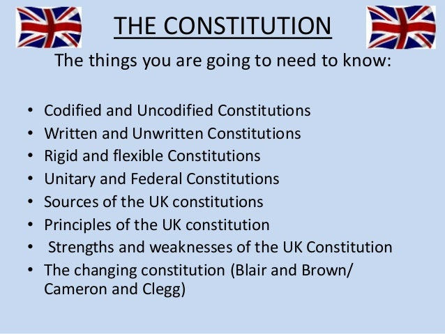 the strengths of the uk constitution