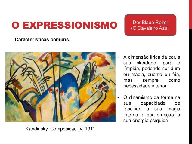 O EXPRESSIONISMO Der Blaue Reiter(O Cavaleiro Azul)Paul Cézanne, Mont Sainte-Victoire, 1904-1906Influências:- Cézanne:proc...
