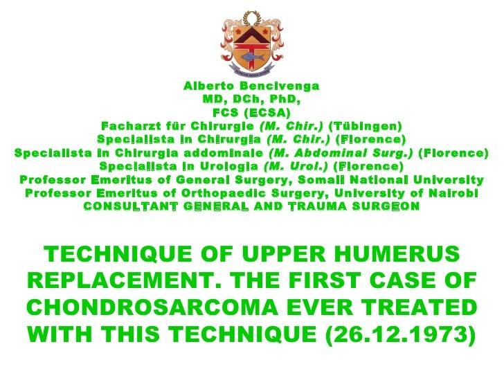 Alberto Bencivenga MD, DCh, PhD, FCS (ECSA) Facharzt für Chirurgie  (M. Chir.)   (Tübingen) Specialista in Chirurgia  (M. ...