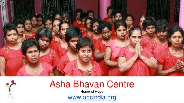 Asha Bhavan Centre Home of Hope www.abcindia.org