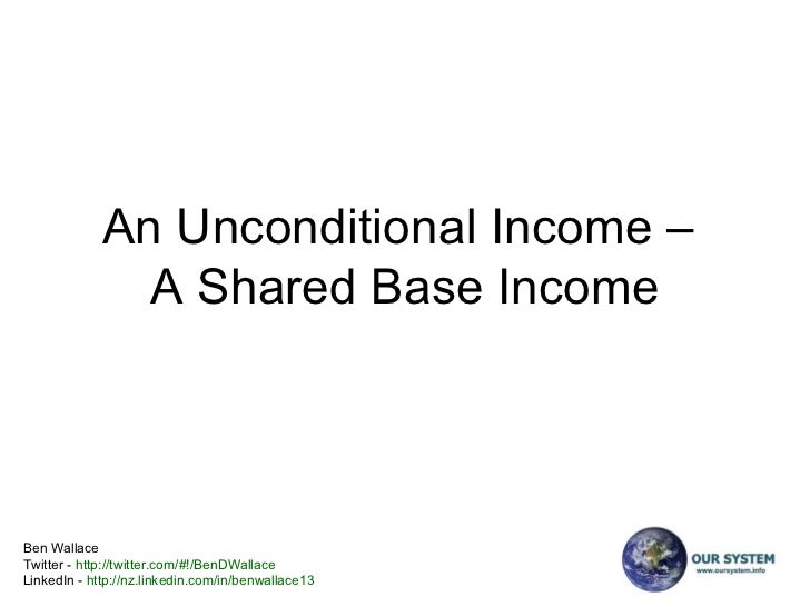 An Unconditional Income –  A Shared Base Income