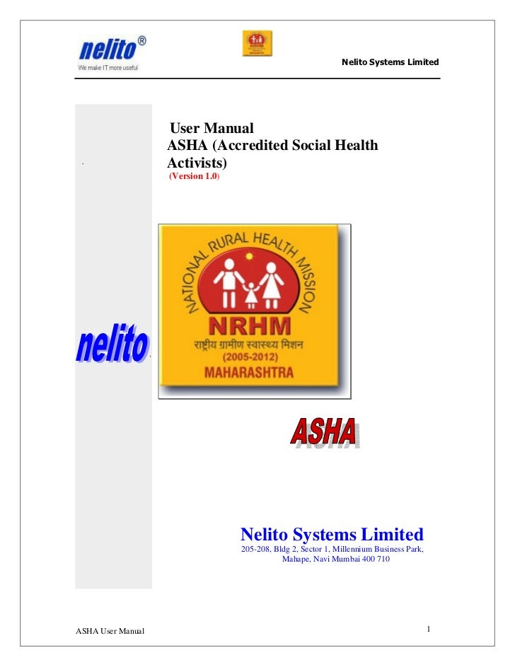Nelito Systems Limited                   User Manual                   ASHA (Accredited Social Health                   Ac...