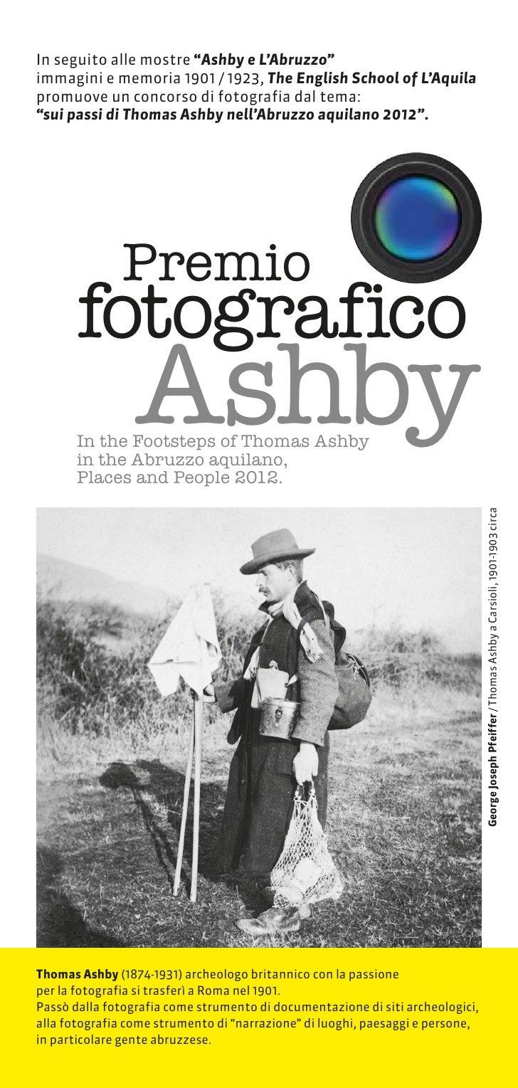 """In seguito alle mostre """"Ashby e L'Abruzzo""""immagini e memoria 1901 / 1923, The English School of L'Aquilapromuove un concor..."""