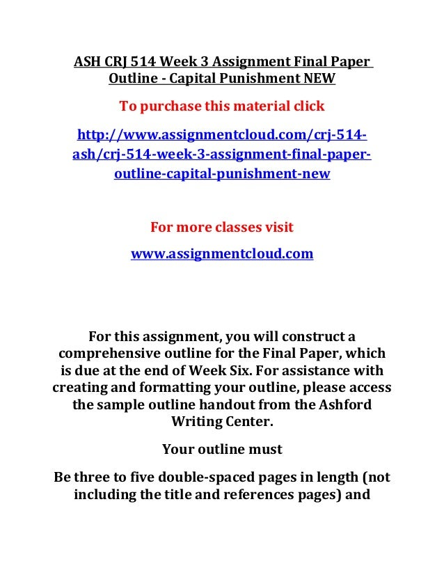 Ash Crj 514 Week 3 Assignment Final Paper Outline