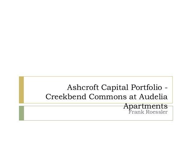 Ashcroft Capital Portfolio - Creekbend Commons at Audelia Apartments Frank Roessler