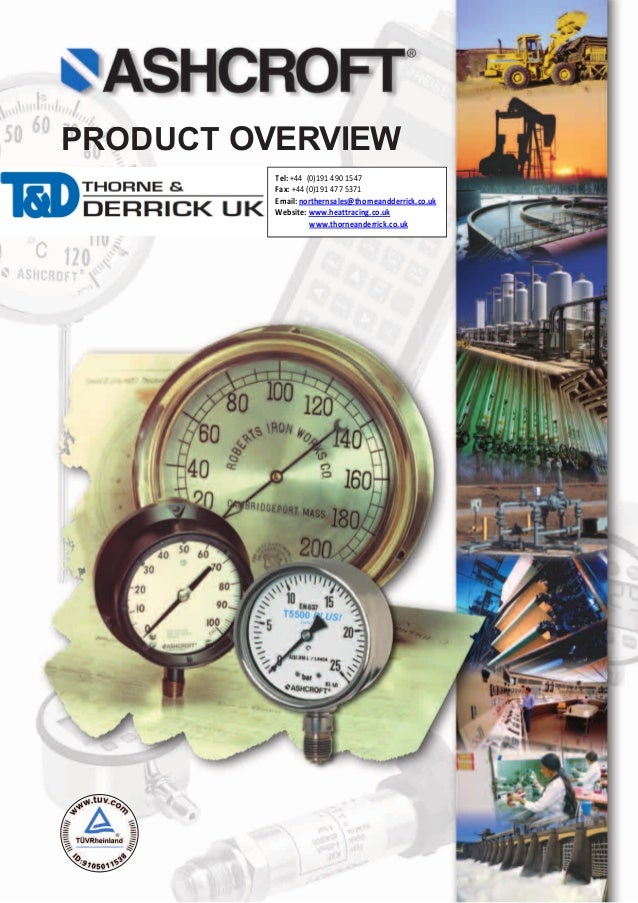 PRODUCT OVERVIEW Tel: +44 (0)191 490 1547 Fax: +44 (0)191 477 5371 Email: northernsales@thorneandderrick.co.uk Website: ww...