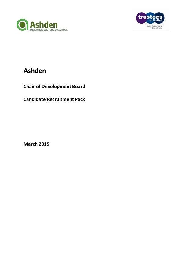 Ashden Chair of Development Board Candidate Recruitment Pack March 2015