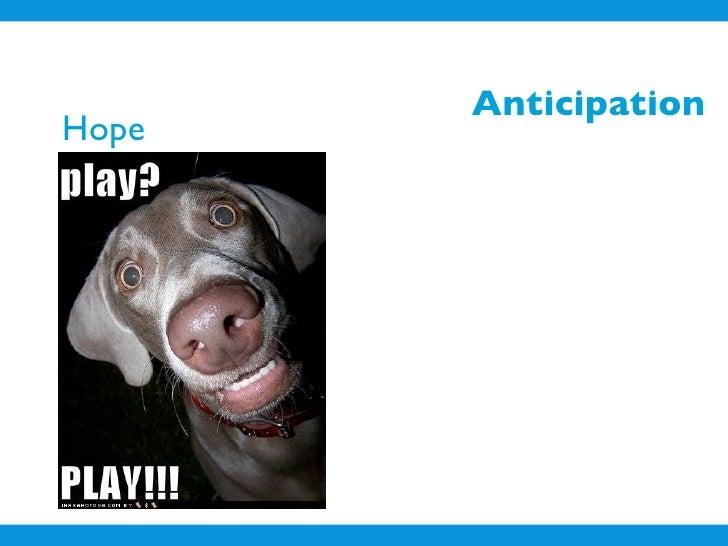 Anticipation Hope