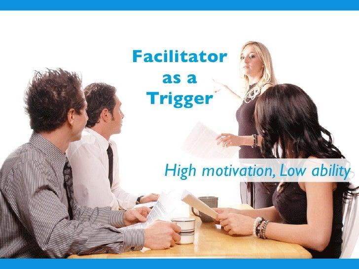 Facilitator to help