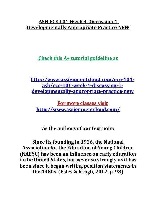 More On Developmentally Appropriate >> Ash Ece 101 Week 4 Discussion 1 Developmentally Appropriate