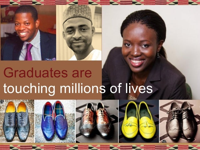 Graduates are touching millions of lives