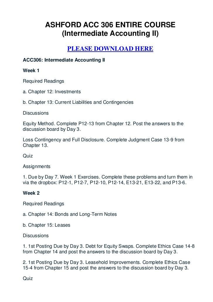 ASHFORD ACC 306 ENTIRE COURSE             (Intermediate Accounting II)                    PLEASE DOWNLOAD HEREACC306: Inte...