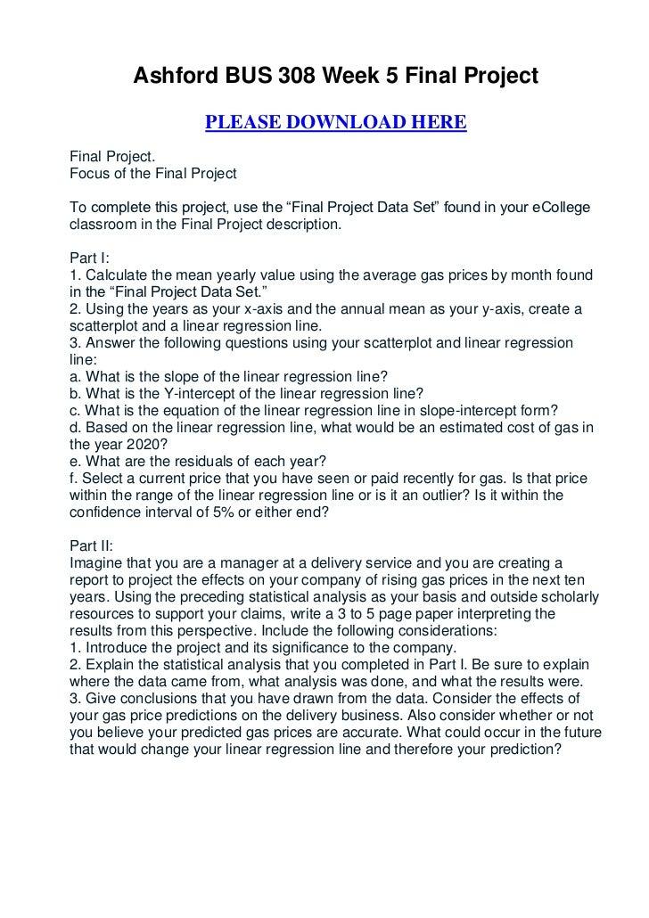 Ashford BUS 308 Week 5 Final Project                     PLEASE DOWNLOAD HEREFinal Project.Focus of the Final ProjectTo co...