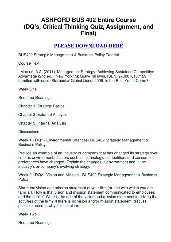 ASHFORD BUS 402 Entire Course   (DQs, Critical Thinking Quiz, Assignment, and                         Final)              ...