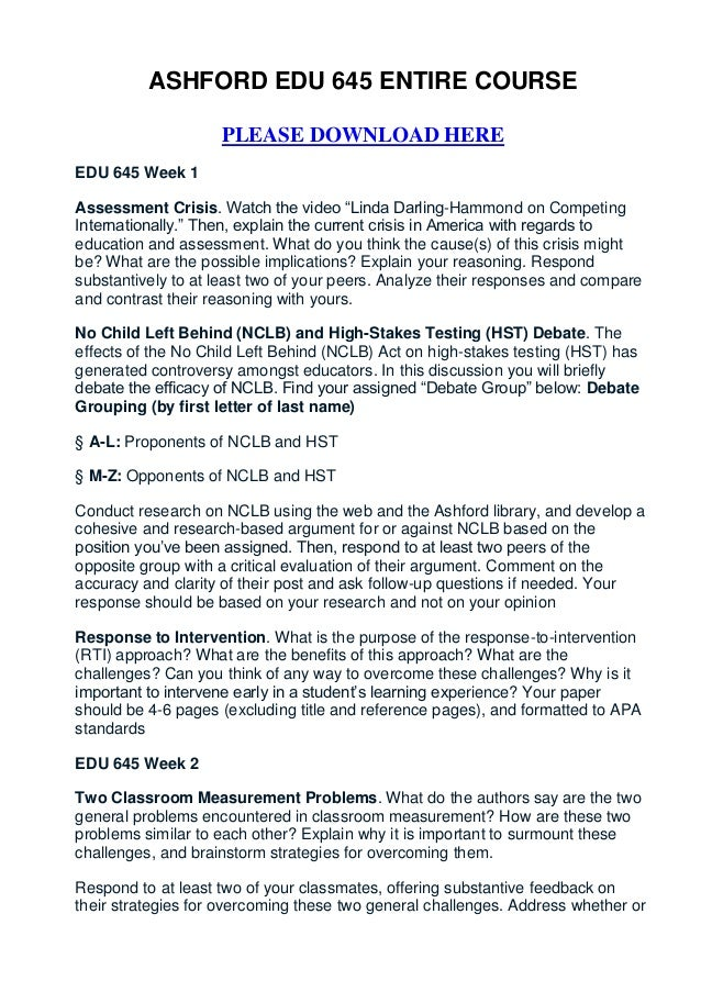 "ASHFORD EDU 645 ENTIRE COURSE                    PLEASE DOWNLOAD HEREEDU 645 Week 1Assessment Crisis. Watch the video ""Lin..."