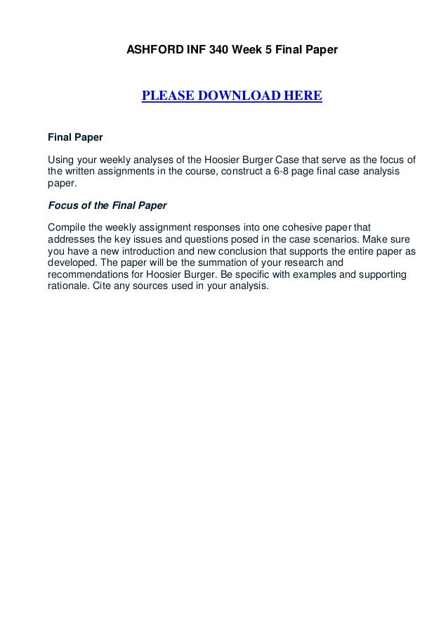 inf week 5 paper Inf 342 week 5 final paper focus of the research paper for your final paper, you are to write.