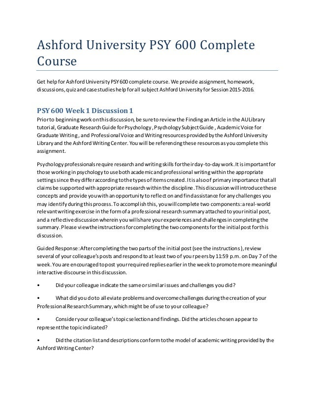 ashford university psy 104 Read this essay on psy 104 week 2 assignment the role of genetics on development from the ashford university library to support your discussion in this assignment for information regarding apa, including samples and tutorials.
