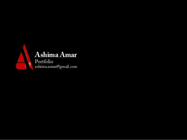 Ashima AmarPortfolioashima.amar@gmail.com