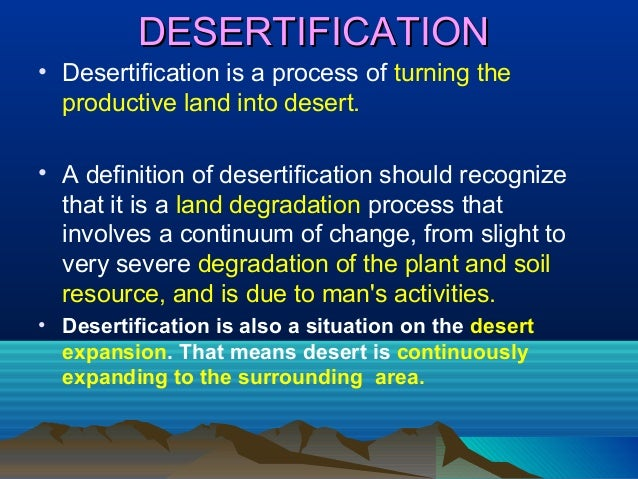 Soil degradation and desertification ashish 2011a22biv for Land and soil resources definition