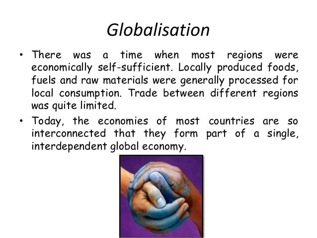 benefits of political and economic globalization The benefits of globalization can be unfairly skewed towards rich nations or individuals, creating greater inequalities and leading to potential conflicts both nationally and internationally as a result tariffs & other forms of protectionism the 2008 economic crisis led many politicians to question the merits of globalization.
