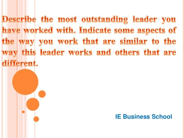 ie business school leader essay