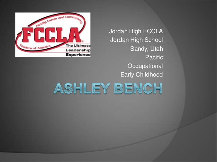 Ashley bench<br />Jordan High FCCLA<br />Jordan High School<br />Sandy, Utah<br />Pacific<br />Occupational<br />Early Chi...