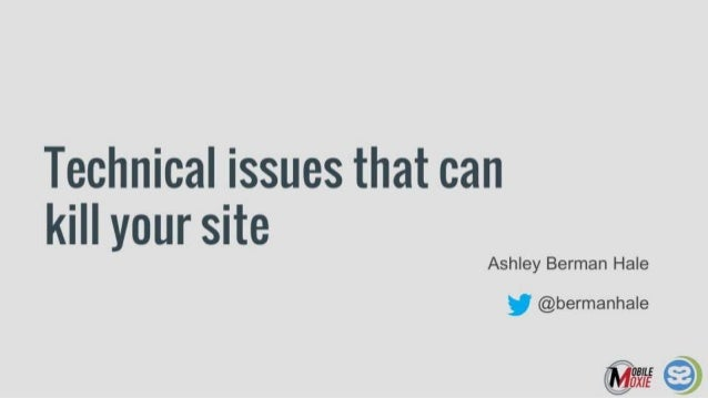 Technical Issues That Can Kill Your Site
