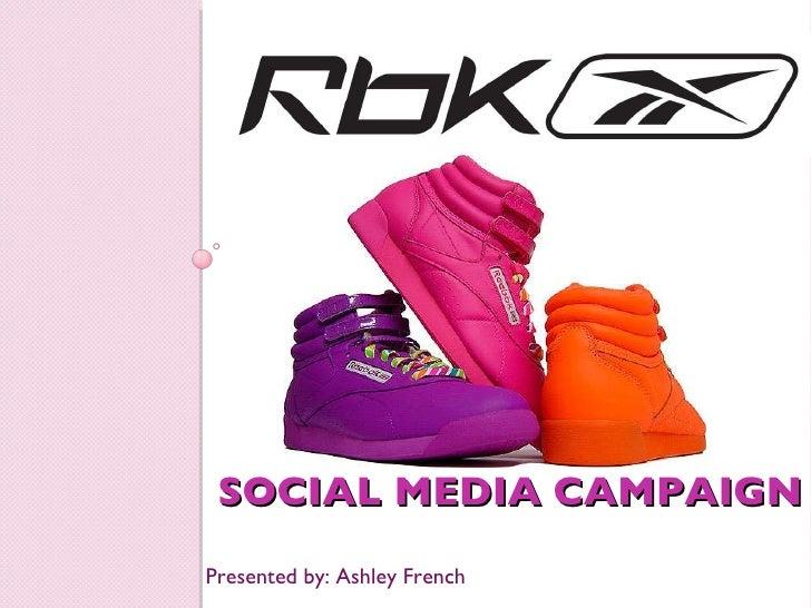 SOCIAL MEDIA CAMPAIGN <ul><li>Presented by: Ashley French </li></ul>