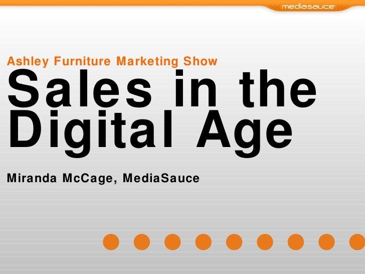 Ashley Furniture Marketing Show Sales in the Digital Age Miranda McCage, MediaSauce