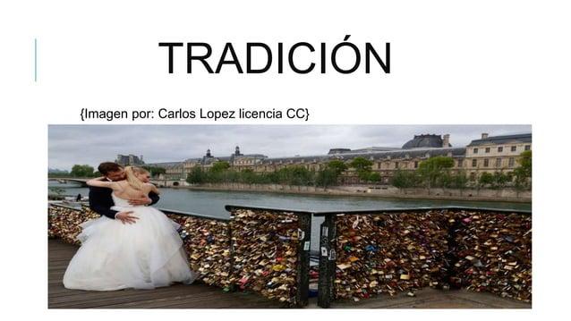 TRADICIÓN {Imagen por: Carlos Lopez licencia CC}