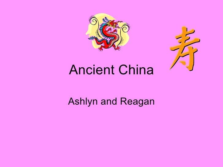 Ancient China Ashlyn and Reagan