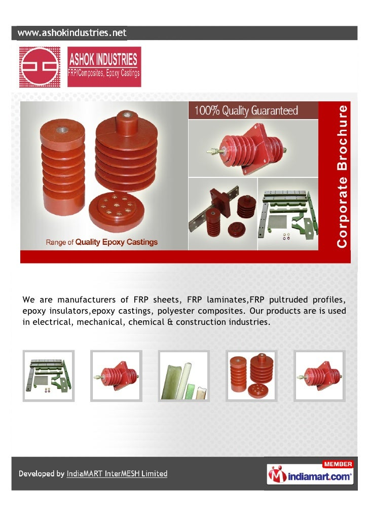 We are manufacturers of FRP sheets, FRP laminates,FRP pultruded profiles,epoxy insulators,epoxy castings, polyester compos...