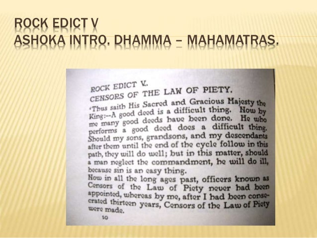 main principles of ashoka s dhamma Class vi ncert social studies text book chapter 8 ashoka, the emperor who   the mauryas were a dynasty with three important rulers — chandragupta, his  son  i believe that winning people over through dhamma is much better than.
