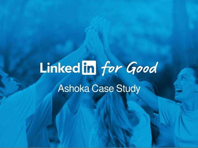 Ashoka Case Study