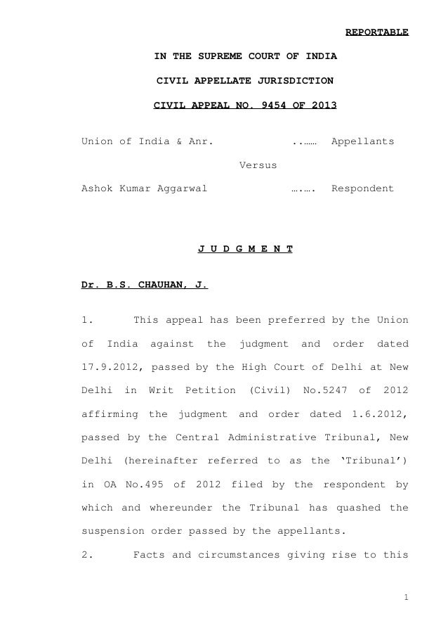 REPORTABLE IN THE SUPREME COURT OF INDIA CIVIL APPELLATE JURISDICTION CIVIL APPEAL NO. 9454 OF 2013  Union of India & Anr....
