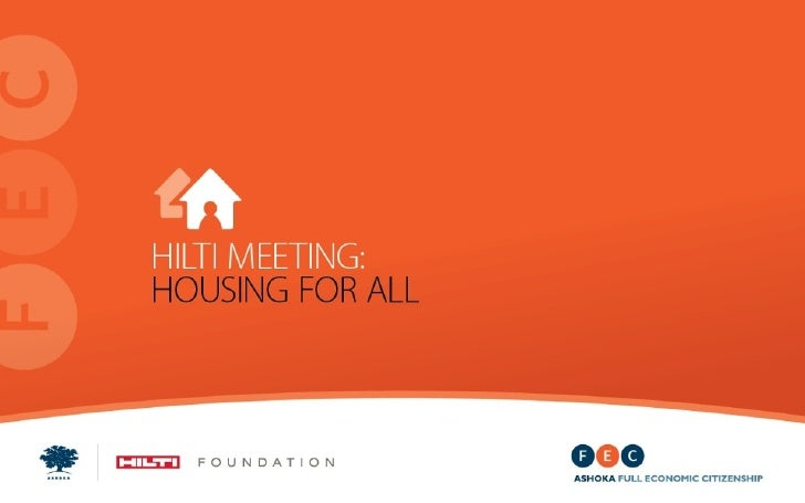 HOUSING FOR ALL TEAM                                HILTI Meeting Participants                                            ...