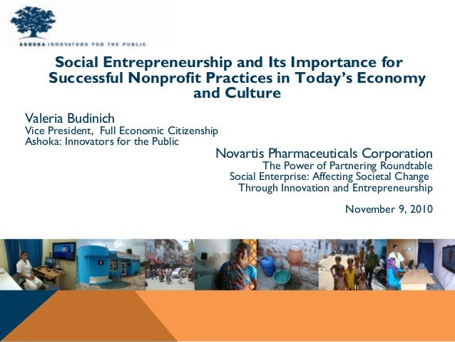 Social Entrepreneurship and Its Importance for Successful Nonprofit Practices in Today's Economy and Culture Valeria Budin...
