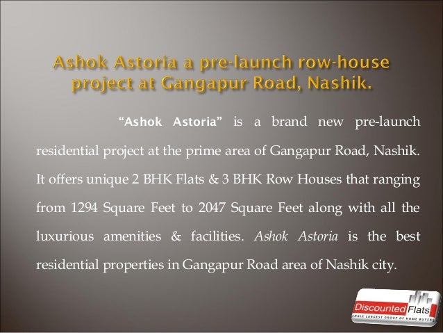 Ashok Astoria a pre-launch row-house project at Gangapur Road, Nashik