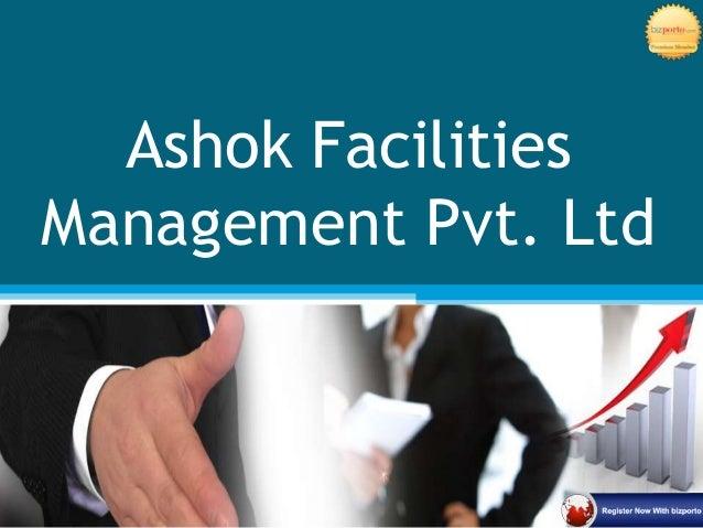 Ashok Facilities Management Pvt. Ltd