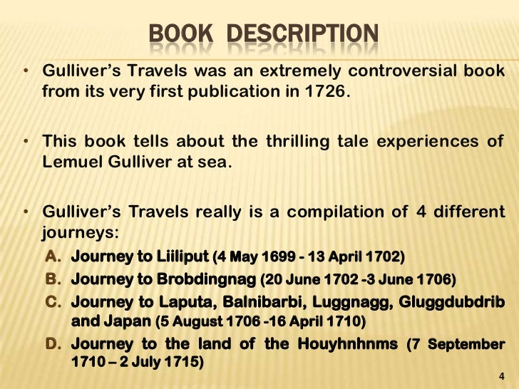 textual analysis of gullivers travels Breanna derlagen satire in gulliver's travels jonathan swift's gulliver's travels is a multifaceted text- both in interpretation and genre, functioning as both a parody of travel literature and a satire of human nature.
