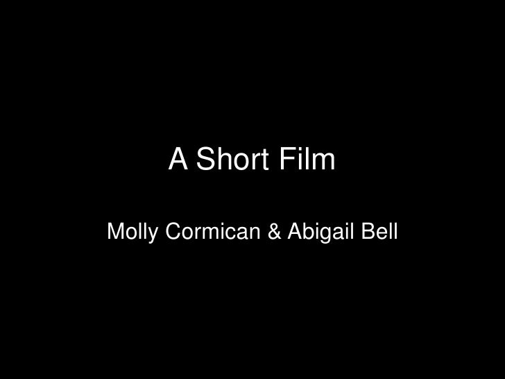 A Short Film<br />Molly Cormican & Abigail Bell<br />