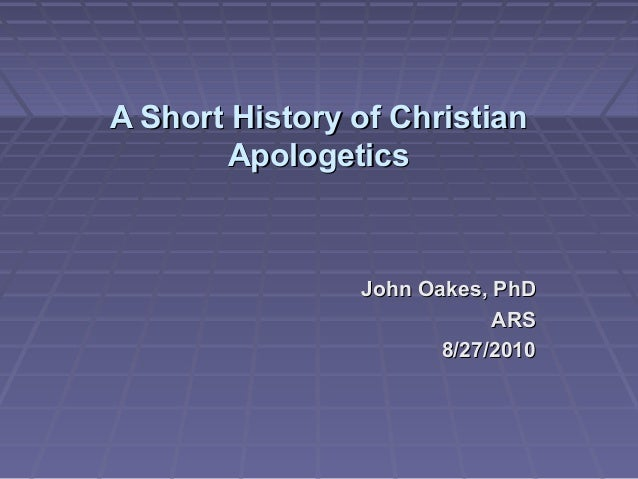 Power Point And Notes The History Of Christian Apologetics border=