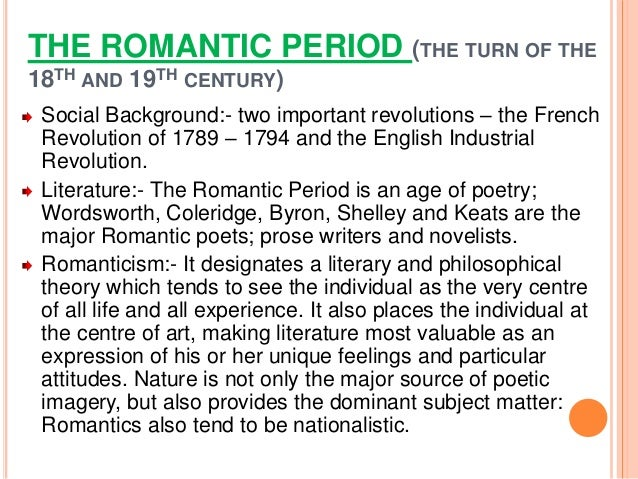 outburst of art during the romantic era Romanticism (also the romantic era or the partly reflecting the greater distribution of books as costs came down during the period romantic visual arts.
