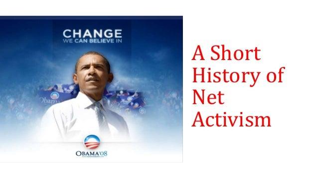 A Short History of Net Activism 1